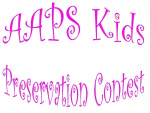 AAPS Kids Preservation Contest